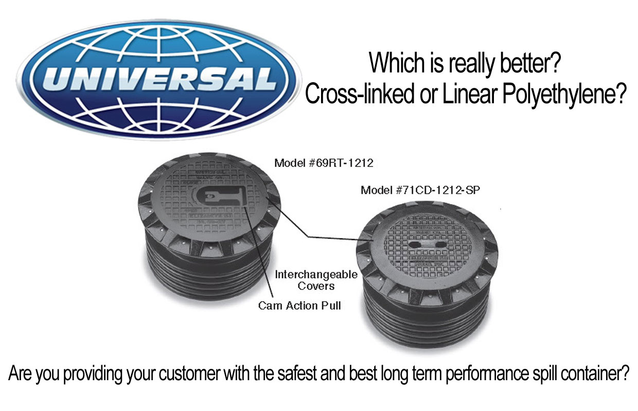 Universal Valve's Spill Containers -Cross Link Polyethylene