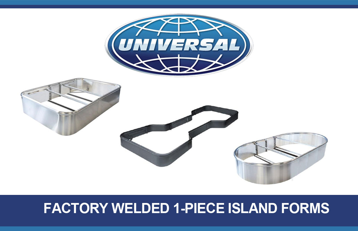 Universal Factory Welded 1-Piece Island Forms